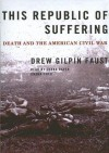 This Republic of Suffering: Death and the American Civil War (Audio) - Drew Gilpin Faust, Lorna Raver