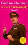 A Liar's Autobiography: Volume VI - Douglas Adams, David A. Yallop, David Sherlock, Graham Chapman