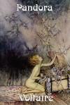 Pandora - Voltaire, Fran Ois-Marie Arouet, William F. Fleming