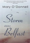 Storm Over Belfast - Mary O'Donnell