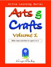Arts and Crafts Volume 1, Bible Class Activities for Ages 2 to 5 - Karyn Henley