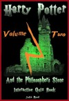 Harry Potter: The Interactive Quiz Book: Volume Two. The Philosopher's Stone: (The Harry Potter Series.) - Julia Reed