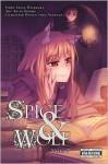 Spice & Wolf, Vol. 7 - Isuna Hasekura, Keito Koume, Juu Ayakura, Paul Starr