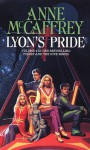 Lyon's Pride (The Tower & Hive Sequence) - Anne McCaffrey