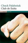 Club de lluita - Chuck Palahniuk
