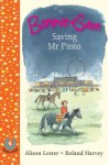 Bonnie and Sam 4: Saving MR Pinto - Alison Lester, Roland Harvey