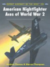 American Nightfighter Aces of World War 2 - Warren Thompson, Chris Davey