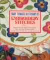 Dictionary of Embroidery Stitches - Mary Thomas, Jan Eaton