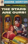 The Stars Are Ours! - Andre Norton