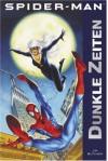 Spider-Man: Dunkle Zeiten - Jim Butcher, Jan Dinter