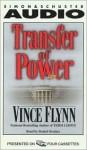 Transfer Of Power (Mitch Rapp, #1) - Vince Flynn, Daniel Oreskes