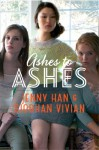 Ashes to Ashes - Jenny Han, Siobhan Vivian