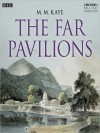 The Far Pavilions (MP3 Book) - M.M. Kaye, Blake Ritson, Ayesha Dharker, Vineeta Rishi