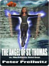 The Angel of St. Thomas Vs. the Galactic Good Guys - Peter Prellwitz