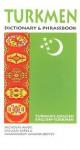 Turkmen Dictionary & Phrasebook: Turkmen-English/English-Turkmen (Hippocrene Dictionary & Phrasebooks) - Nicholas Awde, William Dirks