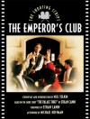 The Emperor's Club: The Shooting Script - Neil Tolkin, Ethan Canin, Michael Hoffman