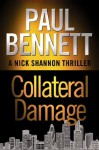 Collateral Damage (Nick Shannon) - Paul Bennett
