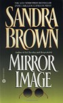 Mirror Image - Sandra Brown