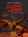 Diario de guerra: Solano López #1 - Francisco Solano López