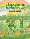 A Leprechaun's St Patrick Day - Sarah Kirwan Blazek, James Rice