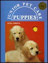 Puppies (Junior Pet Care) - Sandra Stotsky