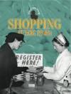 Shopping in the 1940s - Angela Davies, Rebecca Hunter.