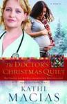 The Doctor's Christmas Quilt - Kathi Macias