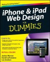iPhone and iPad Web Design For Dummies - Janine Warner, David Lafontaine, Lee Andron