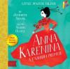 Anna Karenina A BabyLit® Fashion Primer: --- Free Audio Book Inside - Jennifer Adams, Alison Oliver