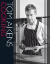 Tom Aikens Cooking - Tom Aikens