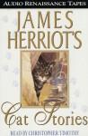 James Herriot's Cat Stories (Audio) - James Herriot