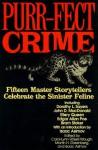 Purr-Fect Crime - Martin H. Greenberg, Carol-Lynn Rossel Waugh