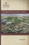 Classical Civilization: Greece - Don Nardo