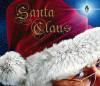 Santa Claus - Rod Green, Carol Wright, Simon Danaher, Jon Lucas