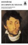 Les carnets du sous-sol - Fyodor Dostoyevsky, André Markowicz