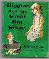 Higgins And The Great Big Scare - Rebecca Caudill, Beth Krush