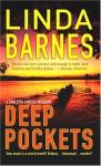 Deep Pockets - Linda Barnes