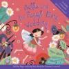 Bella and the Royal Fairy Wedding - Anna Nilsen