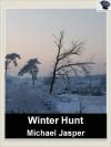 Winter Hunt - Michael Jasper