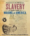 Slavery and the Making of America - James Oliver Horton, Lois E. Horton