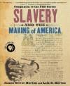 Slavery and the Making of America - James Oliver Horton, Lois E. Horton