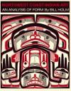 Northwest Coast Indian Art: An Analysis of Form (Thomas Burke Memorial Washington State Monograph) - Bill Holm