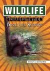 Wildlife Rehabilitation: Basic Life Support - Nancy A. Schwartz