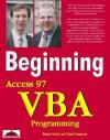 Beginning Access 97 Vba Programming (Beginning) - Robert Smith, David Sussman