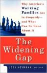 The Widening Gap - Jody Heymann