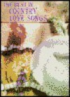 The Best in Country Love Songs: Piano/Vocal/Chords - Alfred A. Knopf Publishing Company, Carol Cuellar