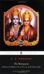 The Ramayana: A Shortened Modern Prose Version of the Indian Epic - Vālmīki, R.K. Narayan, Pankaj Mishra