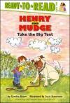 Henry and Mudge Take the Big Test: - Cynthia Rylant, Suçie Stevenson