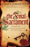 The Final Sacrament (Clarenceux, #3) - James Forrester