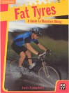 Fat Tyres Guided Reading Multipack - Iain Campbell